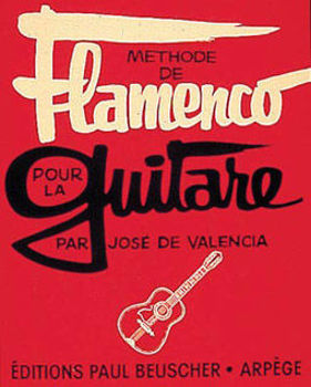 Picture of METHODE DE FLAMENCO  DE VALENCIA Guitare Classique