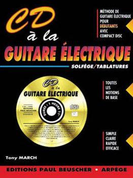 Picture of CD A LA Guitare ELECTRIQUE  Tablature + CDgratuit