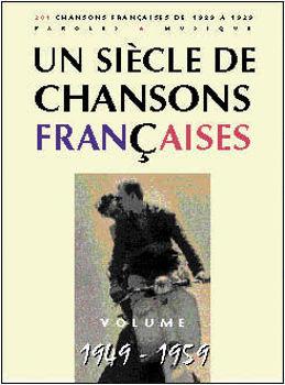 Picture of UN SIECLE DE Chansons Françaises 1949-59