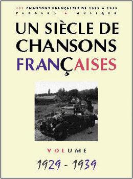 Picture of UN SIECLE DE Chansons Françaises 1929-39