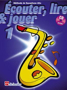 Picture of ECOUTER LIRE ET JOUER Methode +CDgratuit Saxophone alto V1