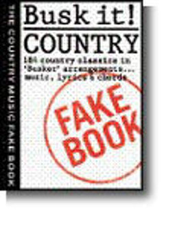 Image de BUSK IT COUNTRY FAKE BOOK Lignes Mélodiques, paroles et accords