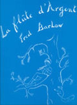 Picture of BARLOW LA FLUTE D'ARGENT Piano