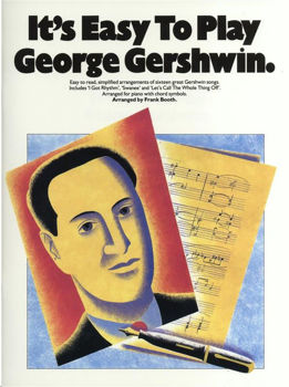 Picture of ITS EASY TO PLAY GEORGE GERSHWIN Piano Voix Guitare