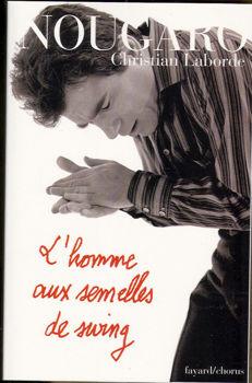 Image de Livre LABORDE NOUGARO L'HOMME AUX SEMELLES