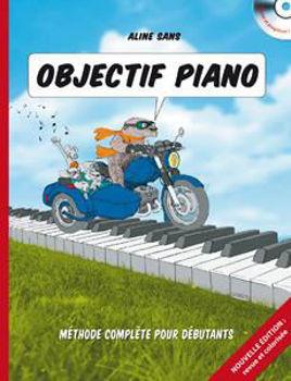 Image de OBJECTIF PIANO METHODE DE Aline SANS Piano + CDgratuit Nouvelle Edition
