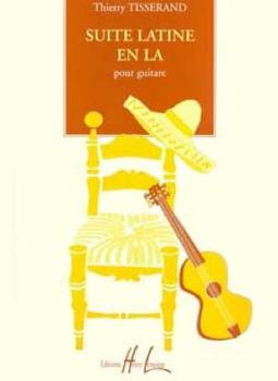 Image de TISSERAND SUITE LATINE EN LA GUITARE Guitare Classique