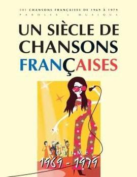 Picture of UN SIECLE DE Chansons Françaises 1969-79