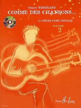 Image de TISSERAND COMME DES CHANSONS V2 Guitare Classique + CDgratuit