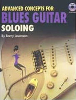 Picture of ADVANCED CONCEPTS BLUES GUITAR SOLOING Barry Levenson +CD