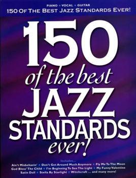 Image de 150 BEST JAZZ SONGS EVER Piano Voix Guitare