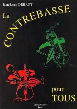 Image de DEHANT J.L. LA CONTREBASSE POUR TOUS