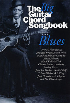 Picture of BIG GUITAR CHORD SONGBOOK BLUES Chant et Accords