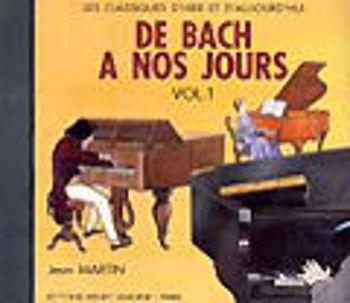 Image de CD DE BACH A NOS JOURS V1A Piano