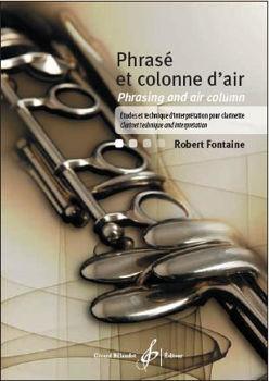 Image de FONTAINE PHRASE ET COLONNE D'AIR clarinette etude et technique