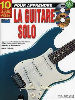 Picture of 10 LECONS FACILES POUR APPRENDRE La guitare Solo +CD & DVD gratuits