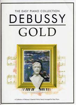 Image de DEBUSSY EASY GOLD ESSENTIAL PIANO