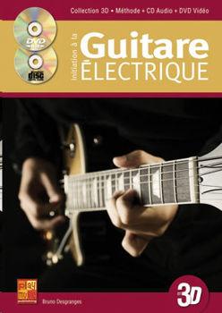 Picture of DESGRANGES B. Initiation Guitare Electrique En 3D +CD+DVD Gratuits