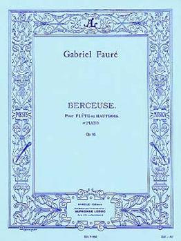 Image de FAURE BERCEUSE OP16 Flute Traversière ou Hautbois et Piano