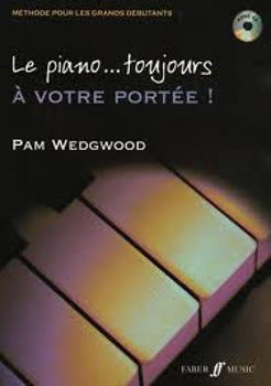 Picture of WEDGWOOD LE PIANO TOUJOURS A VOTRE PORTEE Méthode Piano +CDgratuit