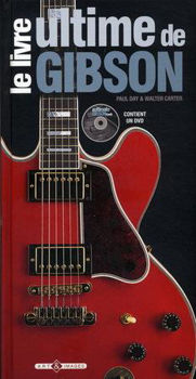 Picture of GIBSON Le Livre Ultime DAY CARTER+DVD Gratuit