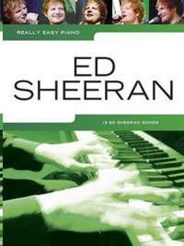 Image de ED SHEERAN REALLY EASY PIANO SOLO 18 SONGS