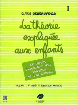 Picture of DEBEAUVOIS La théorie expliquée aux enfants Vol1