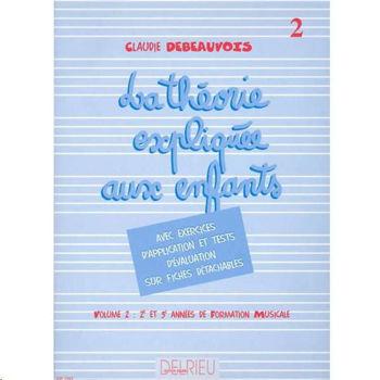 Picture of DEBEAUVOIS La théorie expliquée aux enfants Vol2