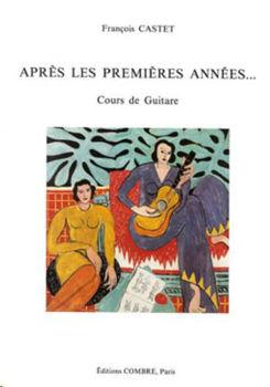 Image de CASTET APRES LES 1ERES ANNEES Guitare Classique