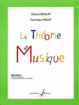 Picture of BOULAY LA THEORIE EN MUSIQUE