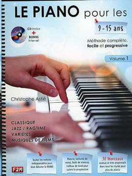 Image de LE PIANO POUR LES 9/15 ANS VOL1 C.ASTIE + CDgratuit et BONUS internet