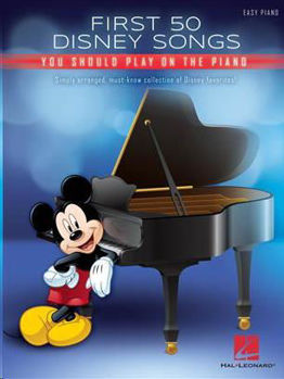 Image de FIRST 50 DISNEY SONGS YOU SHOULD PLAY ON THE PIANO Piano Facile