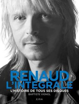 Image de Renaud, l'intégrale - Baptiste Vignol
