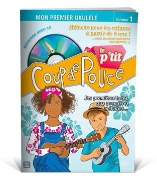 Picture of LE P'TIT COUP DE POUCE UKULELE méthode enfant ukulélé +CDgratuit