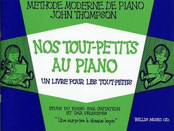 Image de THOMPSON NOS TOUS PETITS AU Piano