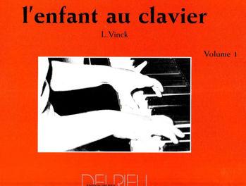 Image de VINCK L'ENFANT AU CLAVIER methode VOL1 Piano
