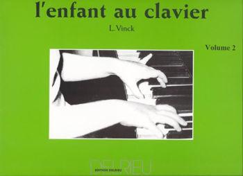 Image de VINCK L'ENFANT AU CLAVIER methode VOL2 Piano