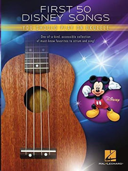 Picture of FIRST 50 DISNEY SONGS YOU SHOULD PLAY ON Ukulele