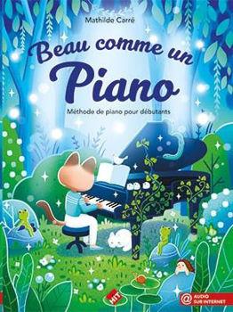 Picture of CARRE.M BEAU COMME UN PIANO Méthode Piano Débutant + Audio en ligne